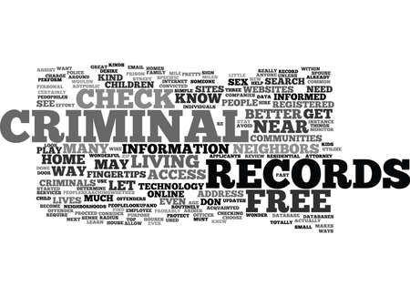 convicted: FREE CRIMINAL RECORDS CHECK Text Background Word Cloud Concept Illustration