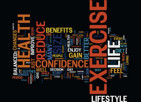 FOR YOUR HEALTH EXERCISE REDUCE SIZE AND GAIN CONFIDENCE Text Background Word Cloud Concept