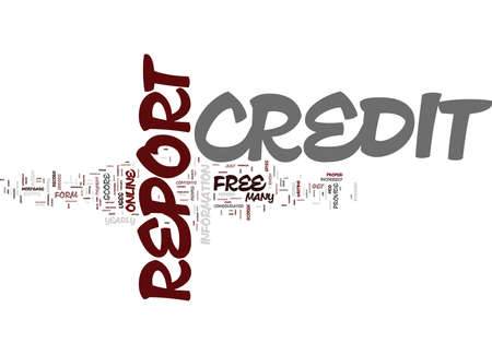FREE CREDIT REPORT KNOW WHERE DO YOU STAND Text Background Word Cloud Concept