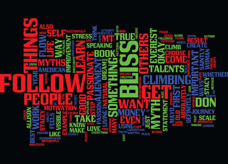 FOLLOW YOUR BLISS MYTHS Text Background Word Cloud Concept Illustration