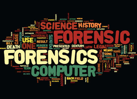 FORENSIC COMPUTER HISTORY Text Background Word Cloud Concept