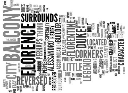 FLORENTINE LEGENDS THE REVERSED BALCONY Text Background Word Cloud Concept