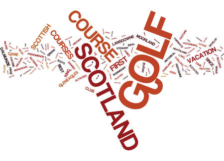 GOLF IN SCOTLAND Text Background Word Cloud Concept Illustration