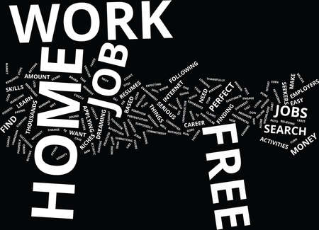 FREE WORK AT HOME Text Background Word Cloud Concept Illustration