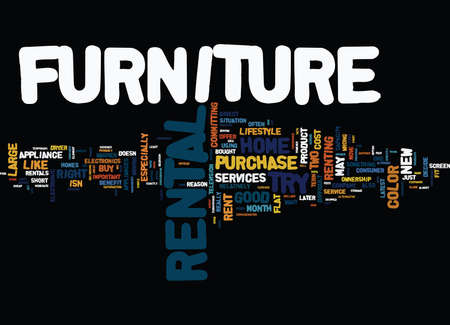 GOOD REASONS WHY A FURNITURE RENTAL MAY MAKE GOOD CENTS Text Background Word Cloud Concept