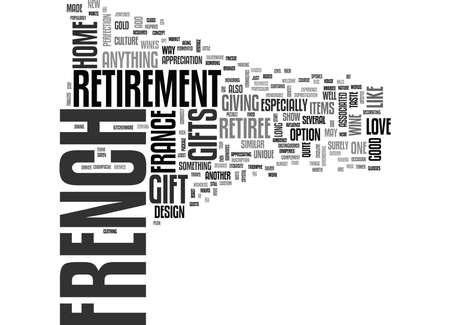 FRENCH RETIREMENT GIFTS Text Background Word Cloud Concept Ilustração