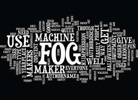 FOG MAKERS Tekst Achtergrondword Wolkenconcept