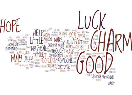 GOOD LUCK CHARM Text Background Word Cloud Concept