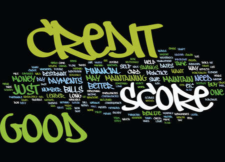 GOOD CREDIT SCORE Text Background Word Cloud Concept Illustration