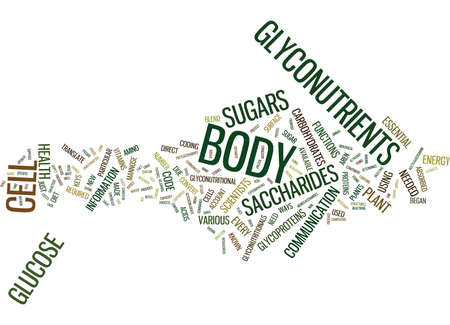 GLYCONUTRIENTS THE NEW FRONTIER IN SCIENCE Text Background Word Cloud Concept
