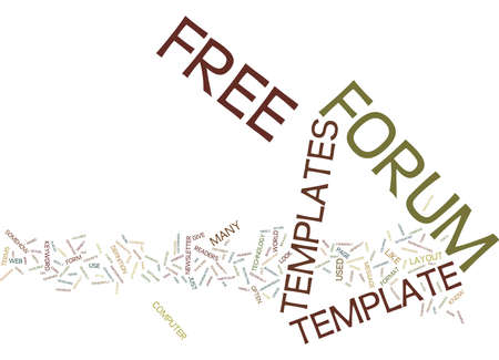 FREE FORUM TEMPLATES Text Background Word Cloud Concept Illustration