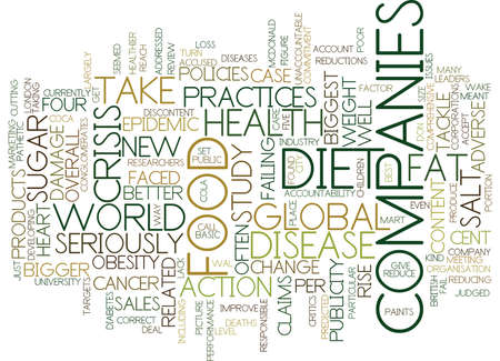FOOD COMPANIES FAIL TO TACKLE DIET CRISIS Text Background Word Cloud Concept