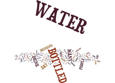 energized: GO FOR BOTTLED WATER Text Background Word Cloud Concept Illustration