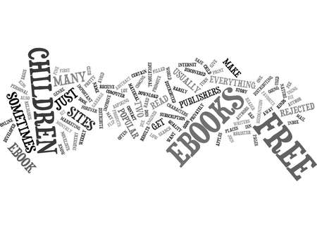FREE EBOOKS FOR CHILDREN Text Background Word Cloud Concept