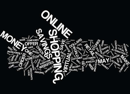 GO ONLINE TO MAKE DOLLARS STRETCH Text Background Word Cloud Concept Illustration