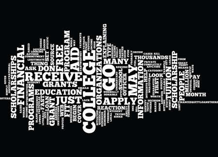 scholarship: GO TO COLLEGE FOR FREE Text Background Word Cloud Concept