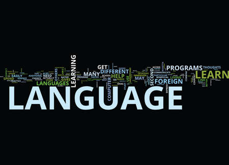 FOREIGN LANGUAGE TIPS TO IMPROVE YOUR FOREIGN LANGUAGE SKILLS Text Background Word Cloud Concept
