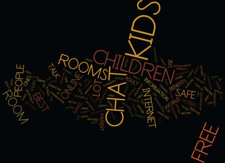 FREE CHAT ROOM FOR KIDS Text Background Word Cloud Concept