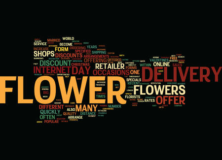 FLOWER DELIVERY WITH EASE Text Background Word Cloud Concept