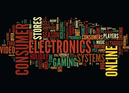 GO ONLINE TO BUY HOT CONSUMER ELECTRONICS FOR THE HOLIDAYS Text Background Word Cloud Concept