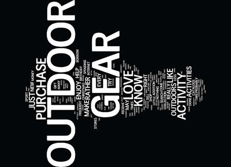 GOTTA GET YOUR OUTDOOR GEAR Text Background word cloud concept
