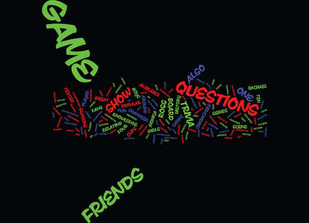 coordinated: FRIENDS GAME Text Background Word Cloud Concept Illustration
