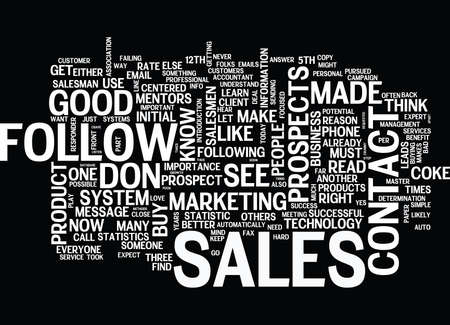 FOLLOW UP OR DIE YOUR ACCOUNTANT WILL LOVE YOU Text Background Word Cloud Concept Illustration