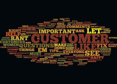 FIVE TIPS TO CALM CRANKY CUSTOMERS Text Background Word Cloud Concept