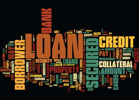 GIVE AN ASSET AND TAKE A LOAN Text Background Word Cloud Concept