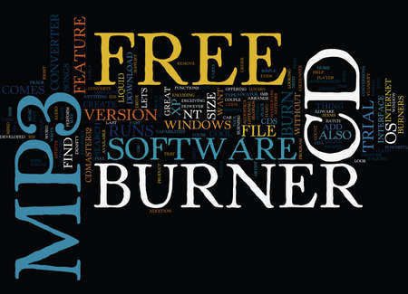 FREE MP TO CD BURNER Text Background Word Cloud Concept Illustration