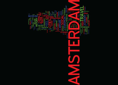 FROM WETLANDS TO CANALS AND DAMS TRAVEL TO AMSTERDAM Text Background Word Cloud Concept