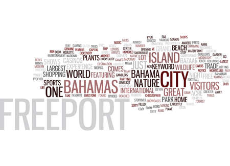 FREEPORT BAHAMAS Text Background Word Cloud Concept