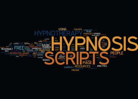 FREE HYPNOTHERAPY SCRIPTS Text Background Word Cloud Concept