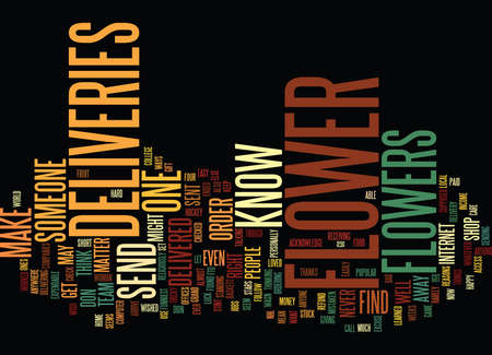 FLOWER DELIVERIES Text Background Word Cloud Concept