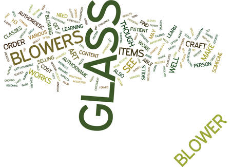 GLASS BLOWERS Text Background Word Cloud Concept