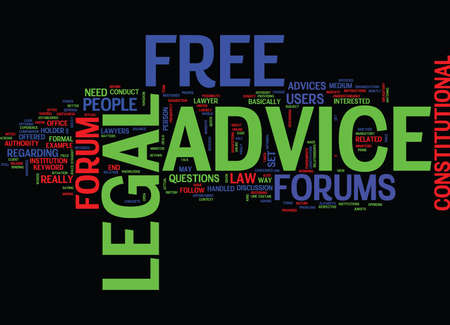 FREE LEGAL ADVICE FORUM Text Background Word Cloud Concept