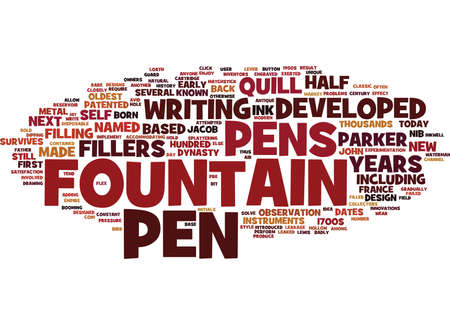 FOUNTAIN PENS A BIT OF HISTORY Text Background Word Cloud Concept Illustration