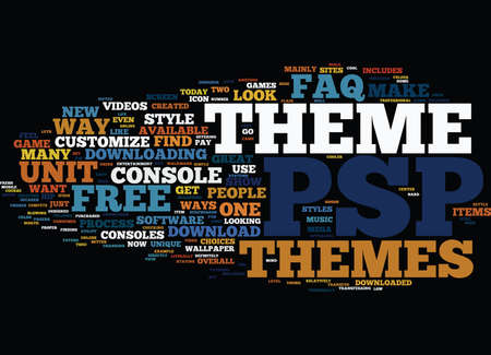 psp: FREE PSP THEMES AN FAQ Text Background Word Cloud Concept