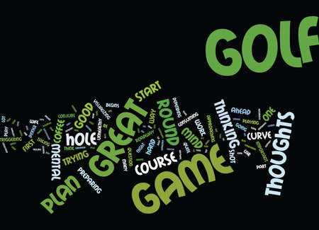 GOLF S MENTAL GAME PLAN THOUGHTS Text Background Word Cloud Concept Illustration