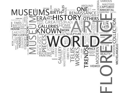 FLORENCE MUSEUMS AT A GLANCE Text Background Word Cloud Concept Vettoriali
