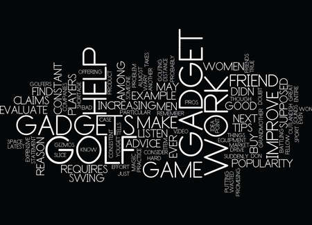 GOLF TIPS WHAT S THE LATEST GADGET Text Background Word Cloud Concept Illustration