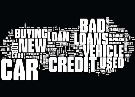 GOOD NEWS ABOUT BAD CREDIT CAR LOANS Text Background Word Cloud Concept Illustration