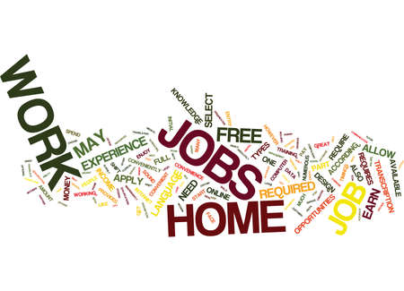 career entry: FREE WORK AT HOME JOBS Text Background Word Cloud Concept