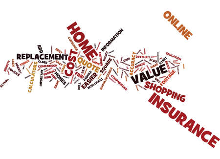 FREE HOME INSURANCE QUOTE IT S FREE AND EASY Text Background Word Cloud Concept