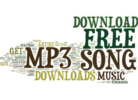 FREE MP SONG DOWNLOAD Text Background Word Cloud Concept Illustration