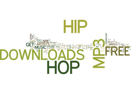 FREE HIP HOP MP DOWNLOAD Text Background Word Cloud Concept