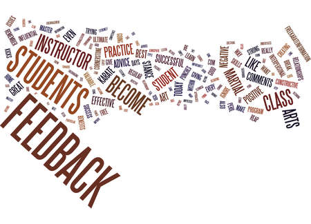 FOR KARATE INSTRUCTORS THE ART OF EFFECTIVE FEEDBACK IN CLASS Text Background Word Cloud Concept Illustration
