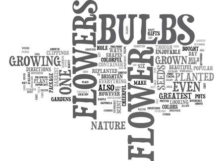 even: FLOWER BULBS NATURE S GREATEST GIFT Text Background Word Cloud Concept