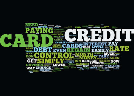 FIVE SIMPLE WAYS TO REGAIN CREDIT CARD CONTROL Text Background Word Cloud Concept
