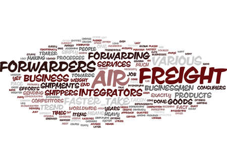devised: FORWARD AIR FREIGHT Text Background Word Cloud Concept